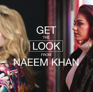 Get The Look #9 - Naeem Khan with ambassador Cartia Mallan